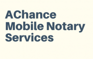 AChance Mobile Notary Services